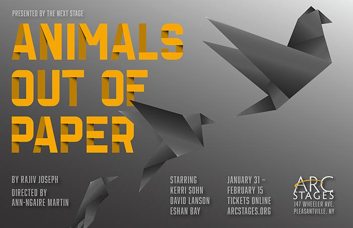 Animals Out of Paper by Rajiv Joseph at Arc Stages