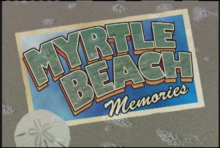 Documentary Film Series continues with Myrtle Beach Memories