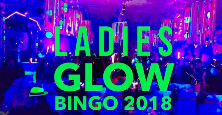 Ladies GLOW Bingo 2018