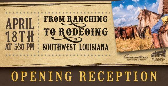 From Ranching to Rodeoing in Southwest Louisiana