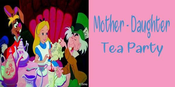 Mother-Daughter Mad Hatters Tea Party
