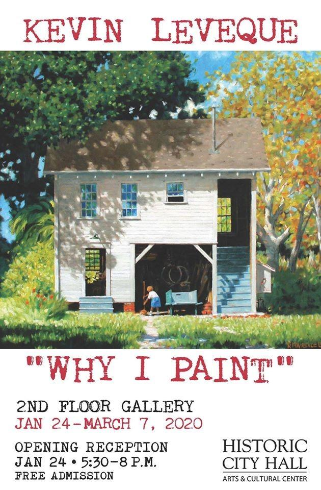 Why I Paint by Kevin Leveque