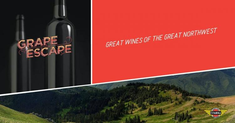 Grape Escape: Great Wines of the Great Northwest
