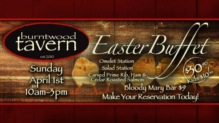 Burntwood Tavern Easter Buffet
