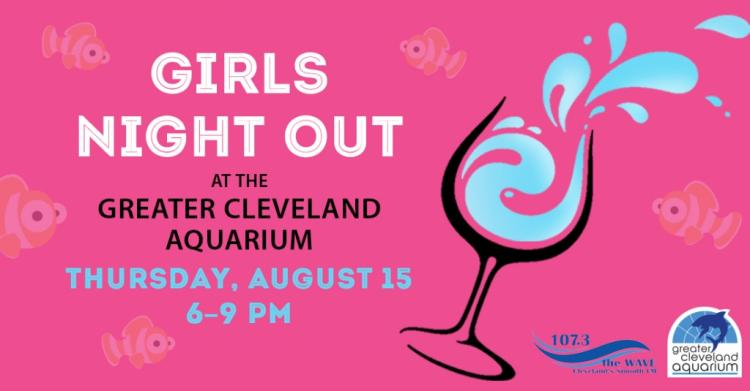Girls Night Out -Greater Cleveland Aquarium