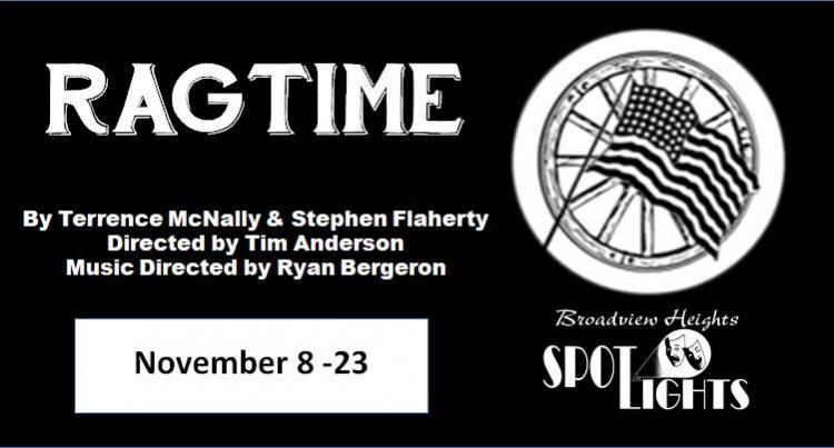 Ragtime- A Musical at Spotlights Theater 7:30PM