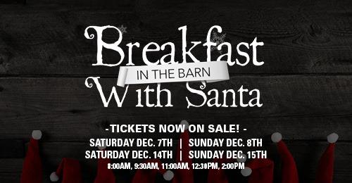Tickets Now on Sale-Breakfast in the Barn with Santa at Mapleside Farms