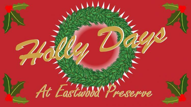 Holly Days Craft Show at Eastwood Preserve