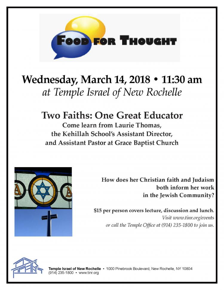 Temple Israel of New Rochelle Food For Thought - Two Faiths: One Great Educator