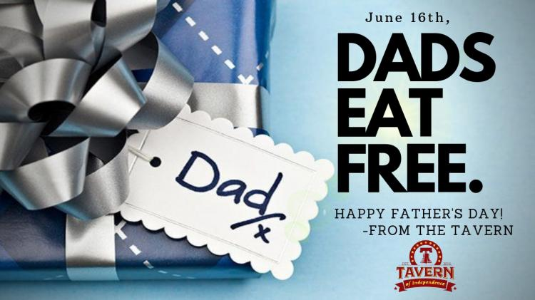 Dads Eat Free on Father's Day!