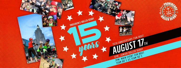 Providence Roller Derby's 15th Anniversary Exhibition Bout