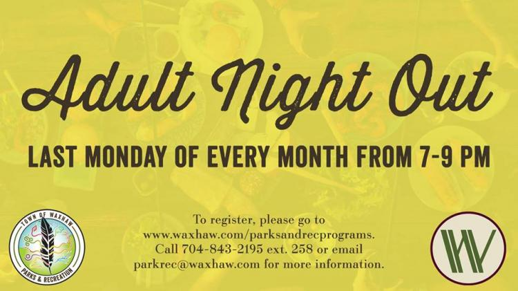 Waxhaw Adult Night Out