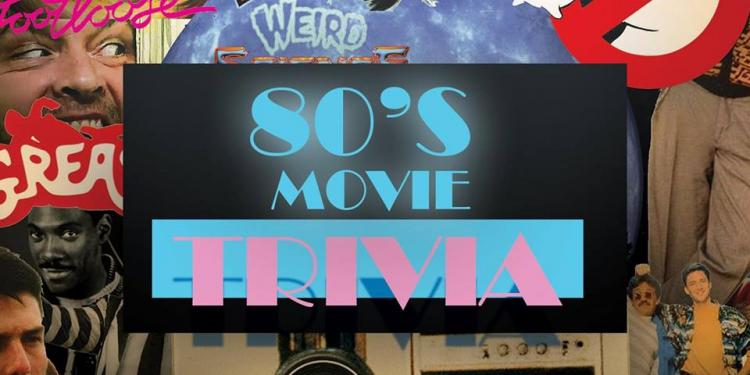 80s Movies Trivia at Queen South