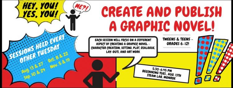 Create and Publish Your Own Graphic Novel - for Tweens and Teens