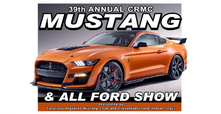 Crossroads Ford Indian Trail >> 39th Annual Crmc Mustang All Ford Show