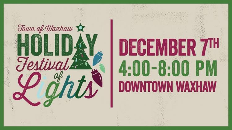 Waxhaw Holiday Festival of Lights 2019