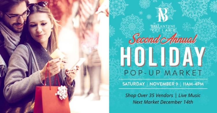 Ballantyne Village Second Annual Holiday Pop-Up Market