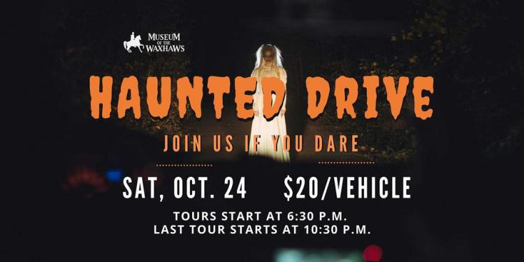 Haunted Drive through the Museum Grounds
