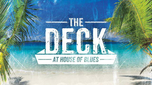 FREE Live Music Nightly on The DECK at House of Blues!
