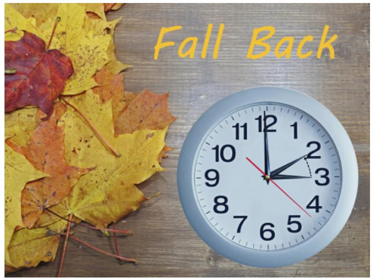 FALL Back - Change your clocks!