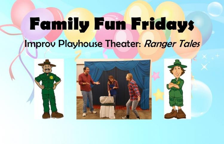 Family Fun Fridays: Improv Playhouse Theater