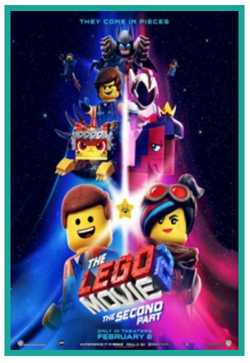 Wednesday Movies - $1 - Today - The Lego Movie 2 - The Second Part