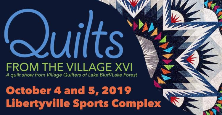 Quilts of the Village XVI