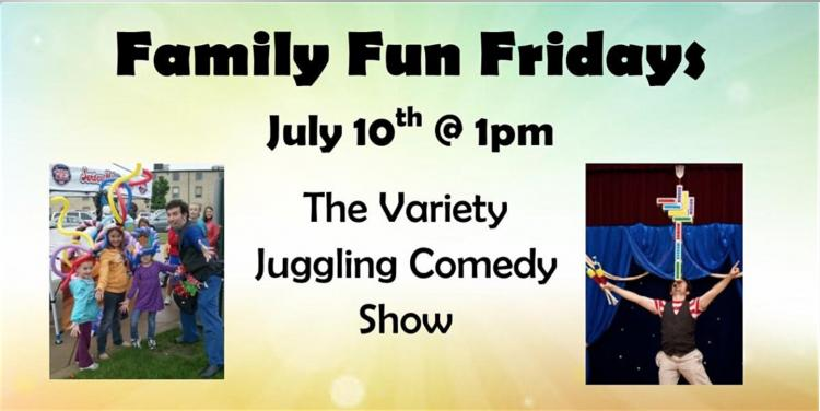 Family Fun Friday - Juggling Comedy Show
