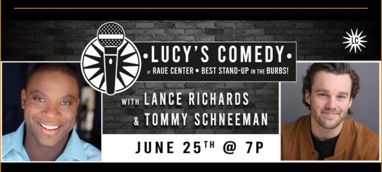 Lucy's Comedy - with Lance Richards and  Tommy Schneeman