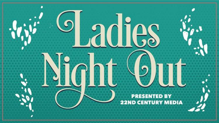 Ladies Night Out by 22CMEvents