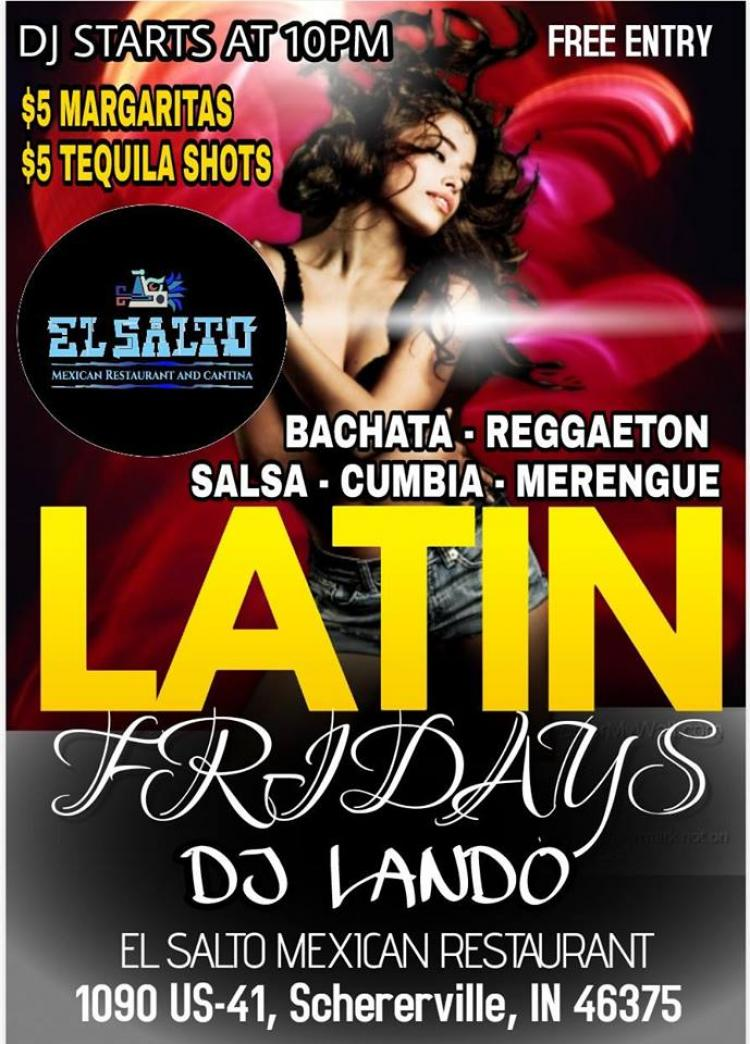 Latin Fridays at El Salto Schererville!