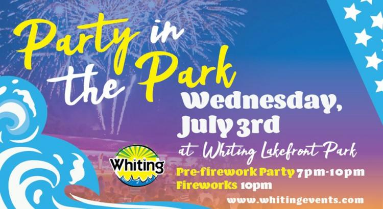 July 3rd Party in the Park & Fireworks in Whiting