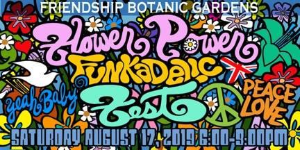 THIS EVENT IS CANCELLED:  Flower Power Funkadelic Fest at Friendship Botanic Gar