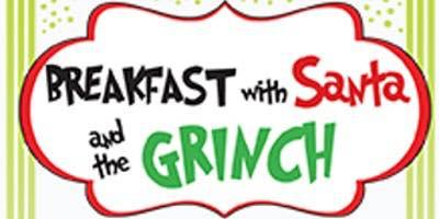 Breakfast w/ Santa and the Grinch