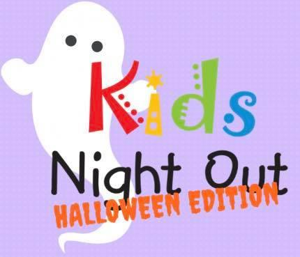 Kids Night Out - Halloween Edition