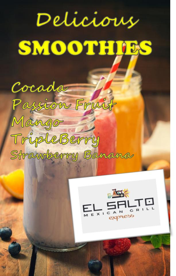 $2 Smoothies TODAY at El Salto Mexican Grill Express