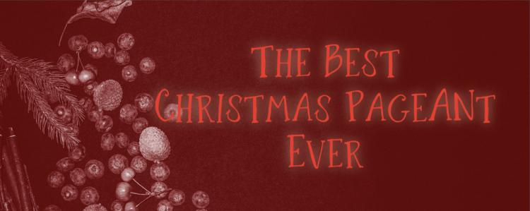 The Best Ever Christmas Pageant