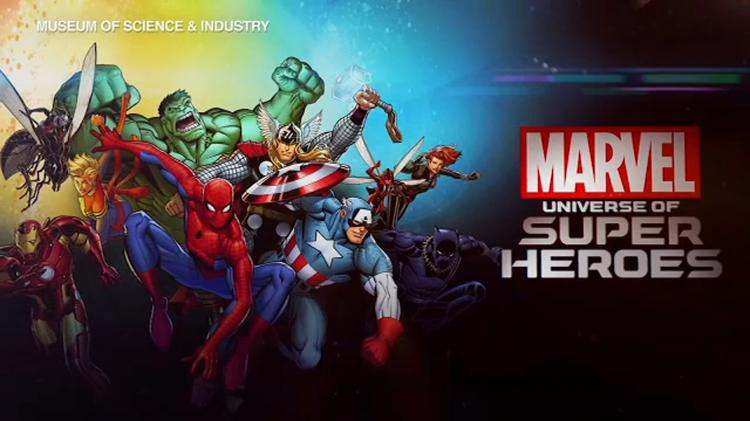 Marvel: Universe of Super Heroes at Museum of Science and Industry in Chicago