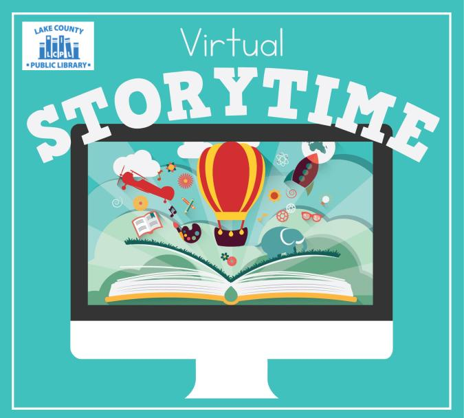 Virtual Storytime with the Lake County Library - All Ages!