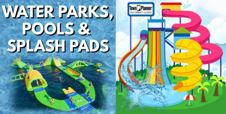Northwest Indiana Water Parks, Public Pools and Splash Pads