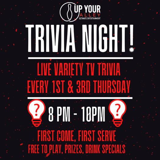 Trivia Night at Up Your Alley in Schererville Every 1st & 3rd Thursday!