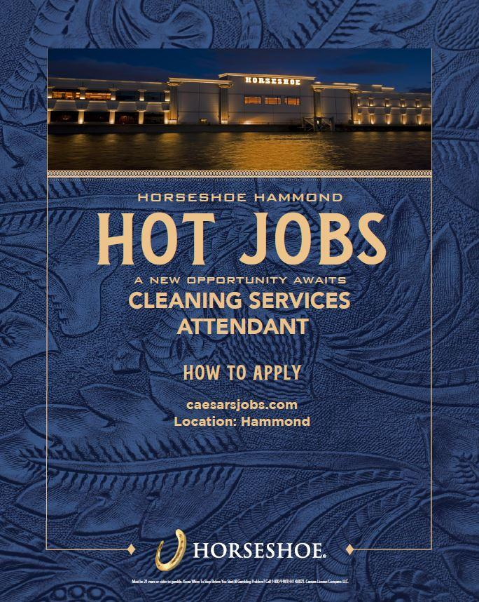 A New Opportunity Awaits at Horseshoe Casino - Hot Jobs - CLEANING SERVICES!