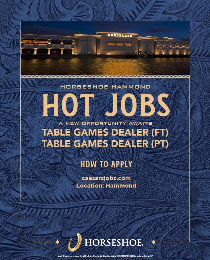 A New Opportunity Awaits at Horseshoe Casino - Hot Jobs - TABLE GAMES!
