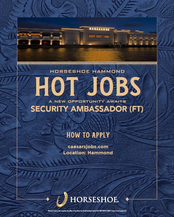A New Opportunity Awaits at Horseshoe Casino - Hot Jobs - SECURITY AMBASSADOR!