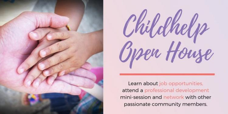 Childhelp Open House