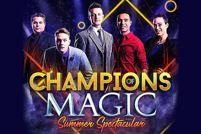 Champions of Magic – Summer Spectacular