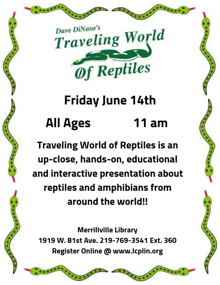 Traveling World of Reptiles: All Ages
