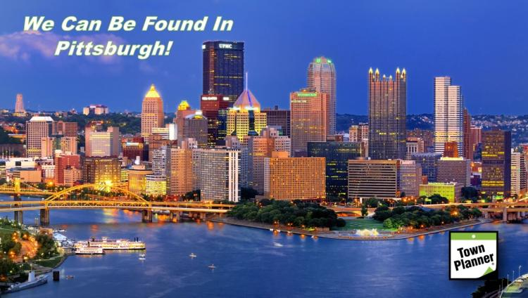 Town Planner is in Pittsburgh!