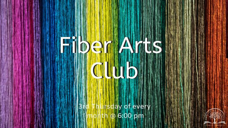 Fiber Arts Club at Hampshire County Public Library