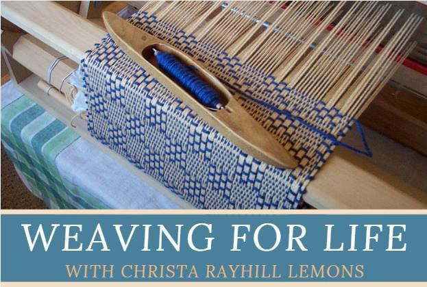 Weaving for Life at the River House